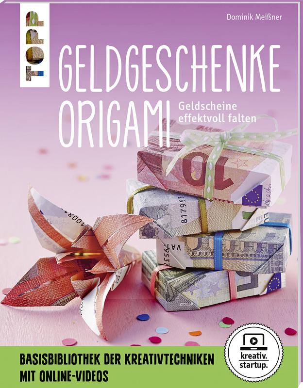 Geldgeschenke Origami Kreatives Buchempfehlungen